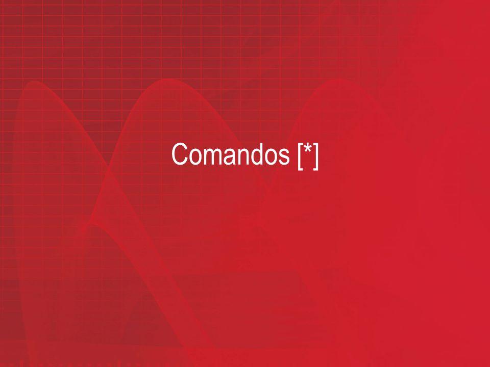 Comandos [*]